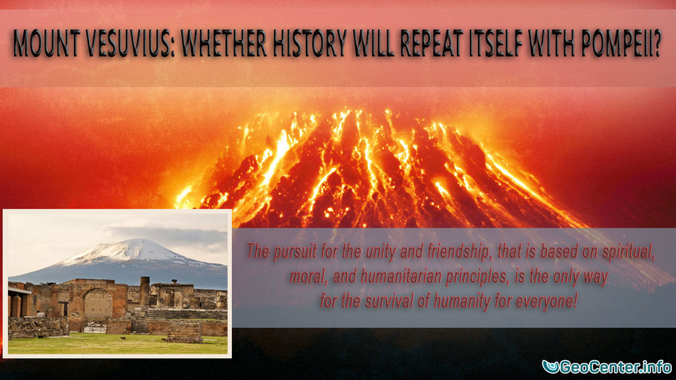 Mount Vesuvius: Whether History Will Repeat Itself with Pompeii?