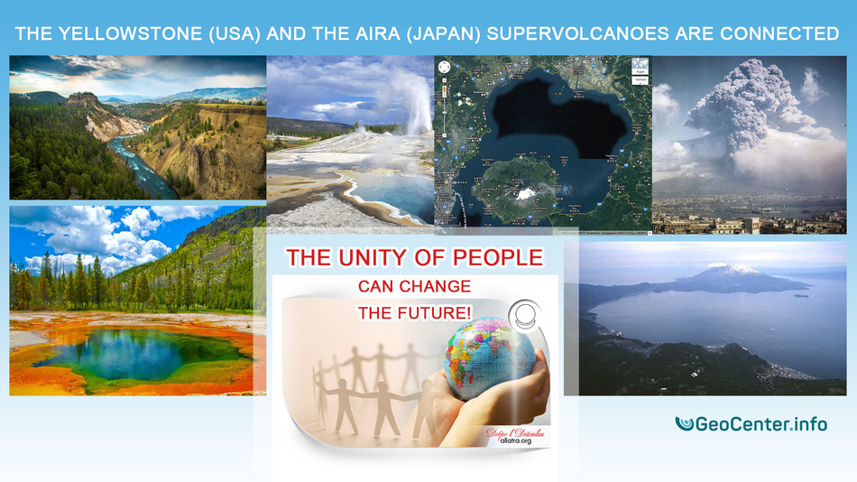 The Yellowstone (USA) and the Aira (Japan) supervolcanoes are connected. The unity of people can change the future!