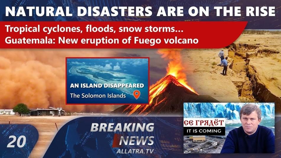 Increasing CATACLYSMS: Typhoons, Floods, Snowfalls, Hail. GUATEMALA: Volcán de Fuego erupts again