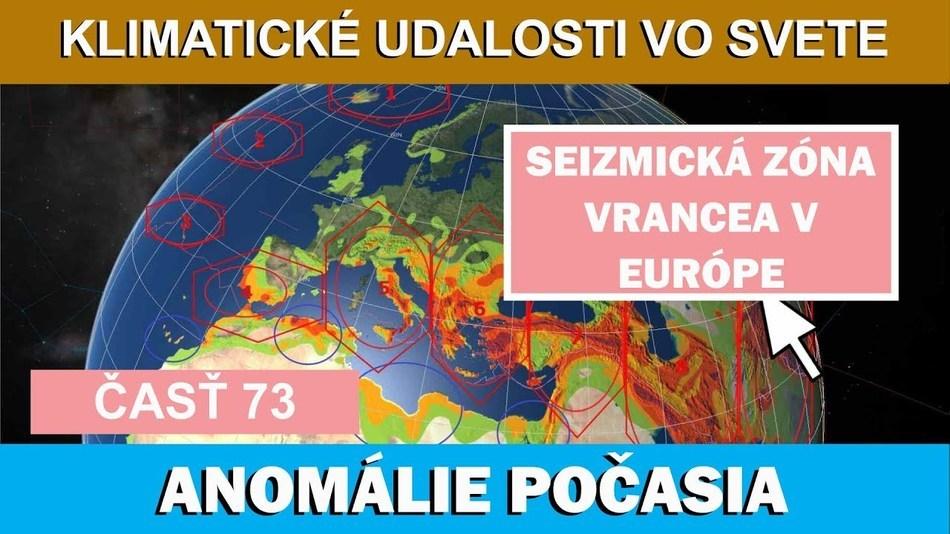 Seizmická «zóna Vrancea» v Európe. Klimatické udalosti vo svete 22.-28.7.2017