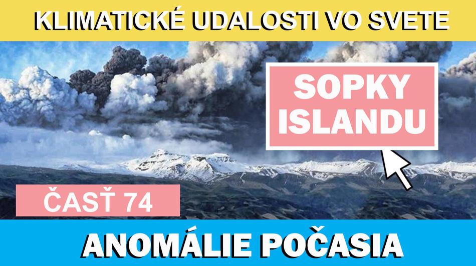 Sopky Islandu a sopečná zima v Európe. Klimatické udalosti vo svete 29.7.-4.8.2017