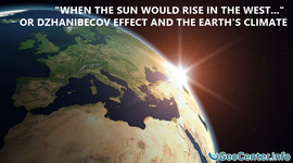 """When the Sun will rise in the West""...or Dzhanibecov effect and the Earth's climate"