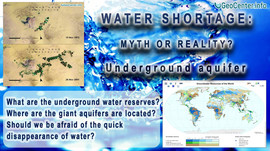 Water Shortage: Myth or Reality? Underground aquifer