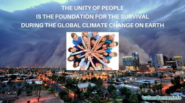 The unity of people is the foundation for the survival during the global climate change on Earth