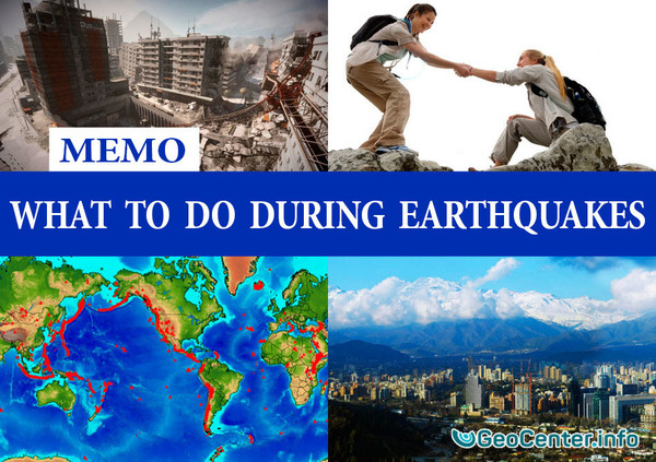 What to do during earthquakes. MEMO