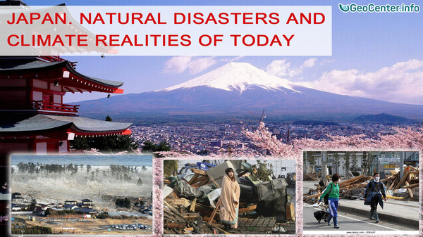 Japan. Natural disasters and climate realities of today