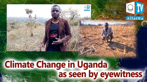 Climate Change in Uganda as seen by eyewitness