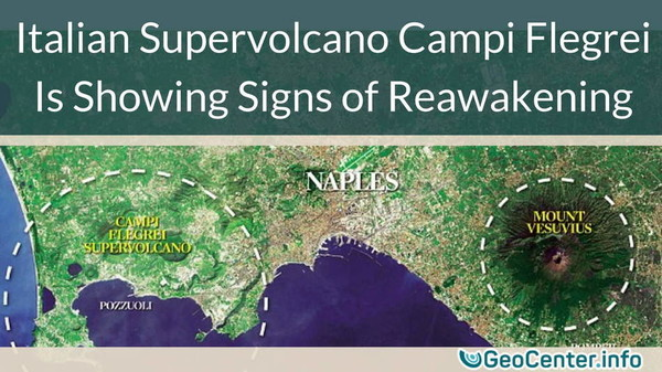 Italian Supervolcano Campi Flegrei Is Showing Signs of Reawakening