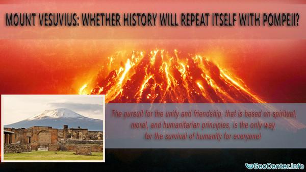 Mount Vesuvius: Whether History Will Repeat Itself with Pompeii?