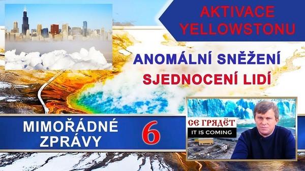 Aktivace Yellowstonu. Anomální sněžení. Sjednocení lidí. Mimořádné zprávy 6.