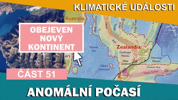 Vědci uskutečnili nový experiment. Objeven nový kontinent. Klimatické události 18.-24.2.2017