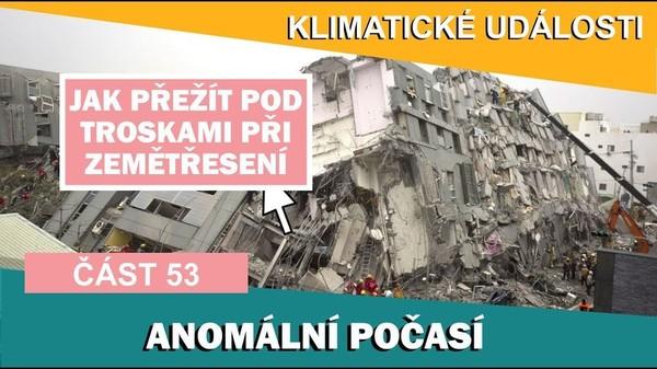 Jak přežít pod troskami při zemětřesení. Klimatické události ve světě 4.3. - 10.3.2017