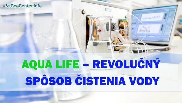 Dych života Aqua Life – revolučný spôsob čistenia vody. Mýtus alebo realita?