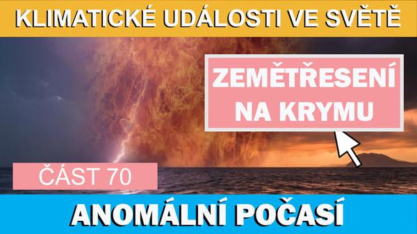 Černé moře, zemětřesení na Krymu. Anomalní počasí. Klimatické události ve světě 1.7.-7.7.2017