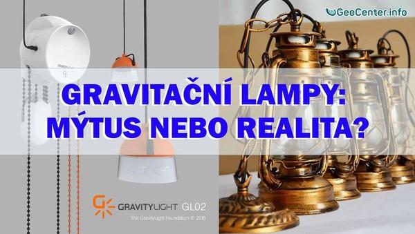 Dych života. Gravitační lampy. Mýtus nebo realita?