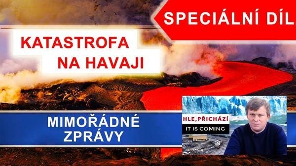 Havaj. Erupce sopky Kilauea a mimořádná evakuace lidí. Speciální díl. Hle přichází