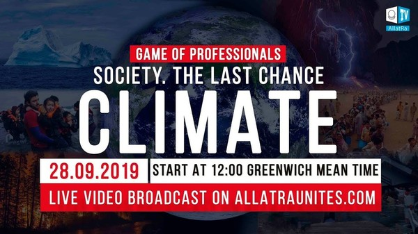 GAME OF PROFESSIONALS: SOCIETY. THE LAST CHANCE. CLIMATE. Live, September 28
