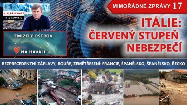 ITÁLIE: ČERVENÝ STUPEŇ NEBEZPEČÍ. Na Havaji ZMIZEL OSTROV! Záplavy a BOUŘE: Španělsko, Francie