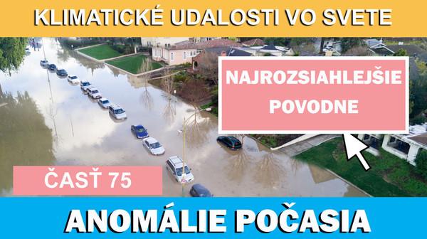 Najrozsiahlejšie povodne v histórii meteorologických pozorovaní. Klimatické udalosti 5.-11.8.2017